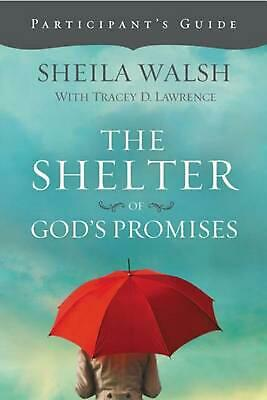 The Shelter of God's Promises by Sheila Walsh Paperback Book (English)