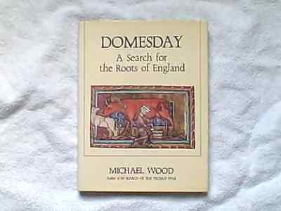 Domesday A Search For The Roots Of England By Michael Wood