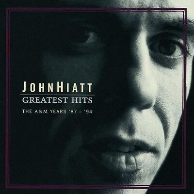 John Hiatt - Greatest Hits: The A&M Years 87-94 [New CD]