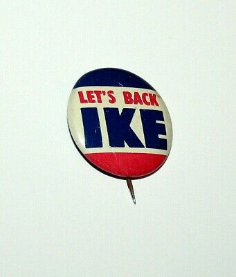 Lets Back Ike  Eisenhower President Campaign Button Pin Back NOS 1950s