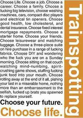 New Trainspotting, Choose your Life Trainspotting Poster