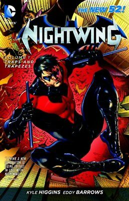Nightwing Vol. 1: Traps and Trapezes (The New 52)-Kyle Higgins, Eddy Barrows, JP