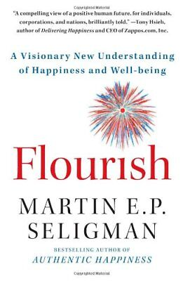 Flourish: A Visionary New Understanding of Happiness and Well-being-Martin  E. P