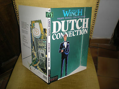 Largo Winch N°6 Dutch Connection - Edition Originale Juin 1995