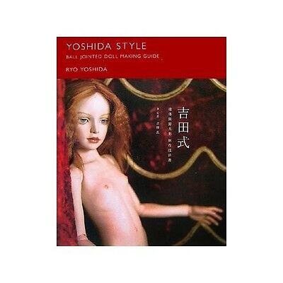 BJD Japan YOSHIDA STYLE BALL JOINTED DOLL MAKING GUIDE Technical Process Book