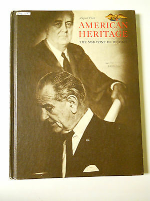 AMERICAN HERITAGE--The Magazine of History-August 1976-Hardcover-LBJ and Vietnam