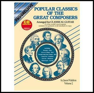 Progressive Popular Classics of the Great Composers Volume 2 with CD For Guitar