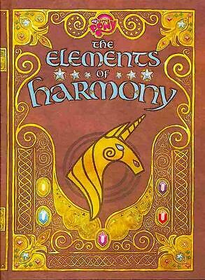 My Little Pony: The Elements of Harmony: Friendship Is Magic: The Official Guide