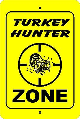 TURKEY HUNTER ZONE Xing caution hunting gift METAL aluminum tin sign (#1)
