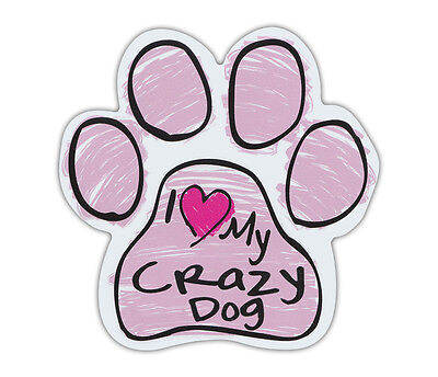 Pink Scribble Paws: I LOVE MY CRAZY DOG | Dog Paw Shaped Car Magnets