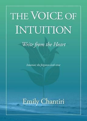 The Voice of Intuition by Emily Chantiri Paperback Book (English)