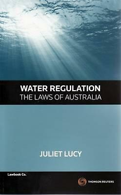 Water Regulation - The Laws of Australia by Juliet Lucy Paperback Book Free Ship