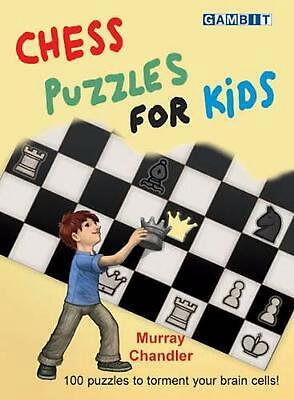 Chess Puzzles for Kids by Murray Chandler Hardcover Book (English)