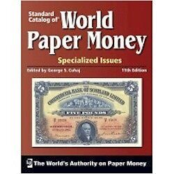 Standard Catalogue of World Paper Money Specialized Issue - 11th Edition