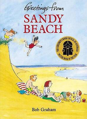 Greetings from Sandy Beach by Bob Graham Paperback Book