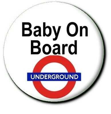 Large Baby On Board Badge..retro Style Underground 55 Mm Button Badge