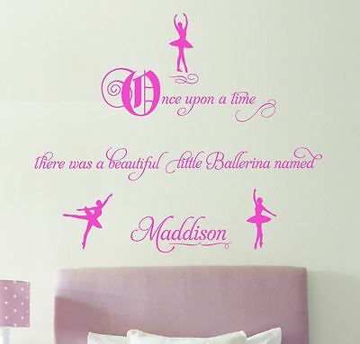 Once upon a time ... Ballerina  Name Wall Sticker quote Ballet Dancing