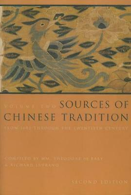 Sources of Chinese Tradition: From 1600 Through the Twentieth Century by William