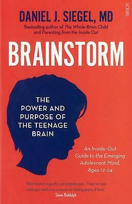 Brainstorm: The Power and Purpose of the Teenage Brain by Daniel Siegel Paperbac