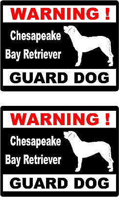 2 warning Chesapeake Bay Retriever guard dog home window vinyl decals stickers
