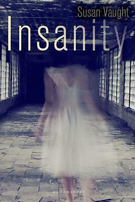Insanity by Susan Vaught Hardcover Book (English)