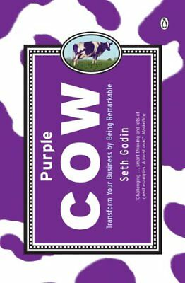 Purple Cow: Transform Your Business by Being Remarkable-Seth Godin