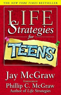 Life Strategies for Teens-Jay McGraw