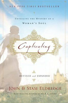 Captivating: Unveiling the Mystery of a Woman's Soul-John Eldredge, Stasi Eldred