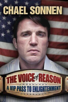 The Voice of Reason: A V.I.P. Pass to Enlightenment-Chael Sonnen