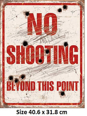 No Shooting - Fake Bullet Holes Rustic Tin Sign 1939 Made in USA