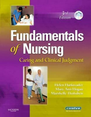 Fundamentals of Nursing : Caring and Clinical Judgment by Mary Ann Hogan,...