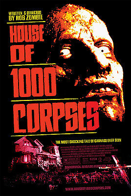 """""""THE HOUSE OF A 1000 CORPSES ..Rob Zombies Classic Movie Poster A1 A2 A3 A4Sizes"""