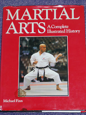 Martial Arts, A Complete Illustrated History - Karate, Martial Arts