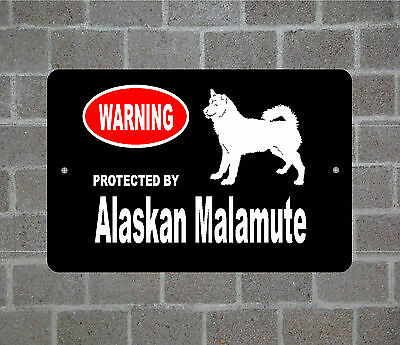 Warning Protected by Alaskan Malamute dog breed metal aluminum sign