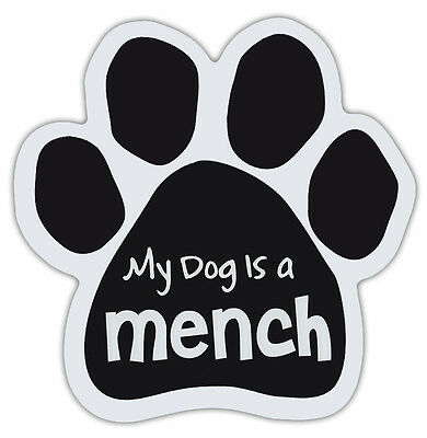 Dog Paw Shaped Magnets: MY DOG IS A MENCH (Yiddish, Hebrew, Jewish) | Dogs, Cars