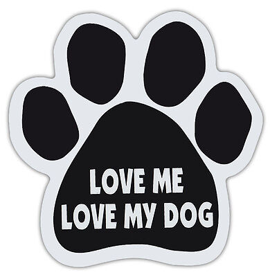 Dog Paw Shaped Magnets: LOVE ME, LOVE MY DOG | Dogs, Gifts, Cars, Trucks