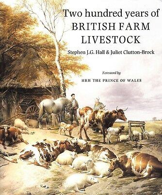 Two Hundred Years of British Farm Livestock by Hall & Clutton-Brock (HB, 1991)