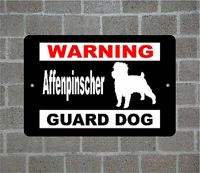 Affenpinscher warning GUARD DOG breed metal aluminum sign