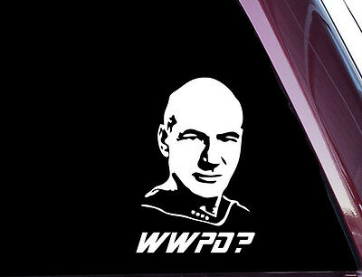 Star Trek - What Would Picard Do? - DIE CUT Decal  Sticker NOT PRINTED A-87