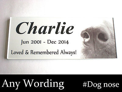 DOG MEMORIAL PLAQUE SIGN PLATE nose design + ANY WORDING waterproof garden spike