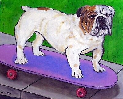 Bulldog skateboard Painting 13x19  dog art  poster signed gloss PRINT