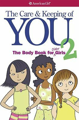 The Care and Keeping of You 2: The Body Book for Older Girls-Cara Natterson