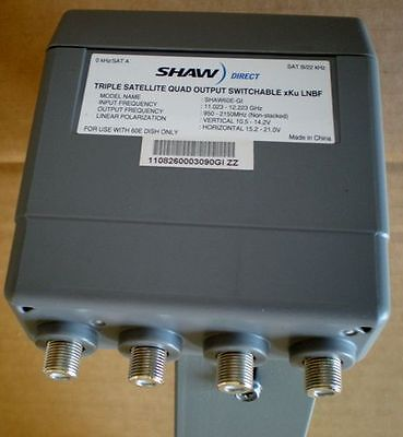 Shaw Direct Triple Satellite Quad Output Switchable xKu LNB for 60E Dish New