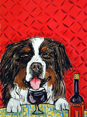 Bernese Mountain dog wine art PRINT 13x19 signed JSCHMETZ
