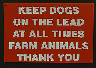 Keep Dogs On The Lead Farm Animals Thank You Plastic / Metal Sign - Size Choice