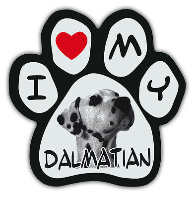 Picture Paws | Dog Paw Shaped Magnets: I LOVE MY DALMATIAN | Car Magnet