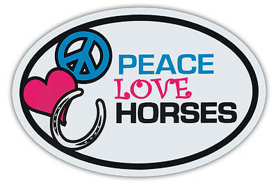 Oval Horse Magnets: PEACE, LOVE, HORSES | Cars, Trucks, Refrigerators, More!