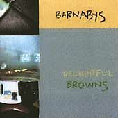 Delightful Browns [EP] by Barnabys (CD, Aug-1993, SpinART Records (USA))