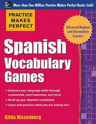 Practice Makes Perfect Spanish Vocabulary Games by Gilda Nissenberg (English) Pa