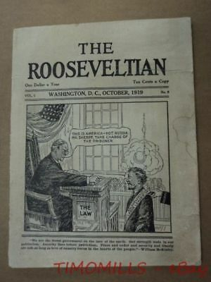 1919 THE ROOSEVELTIAN Anti-Wilson Radical Labor Bolshevism Republican Magazine